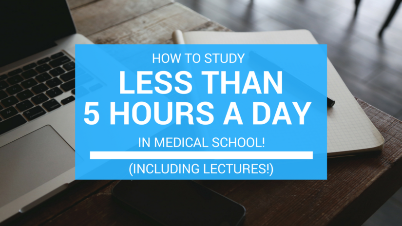 Studying Less Than 5 Hours In Med School