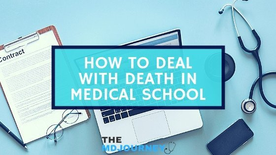 How to Deal With Death in Medical School