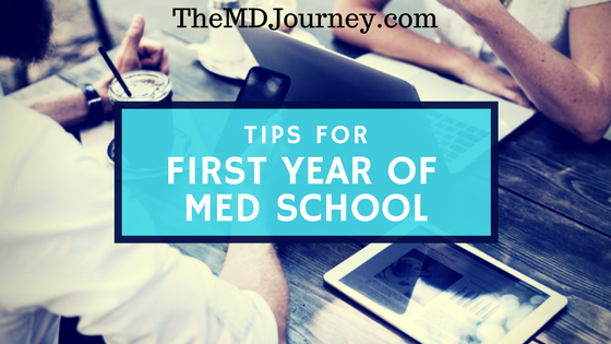 Tips For First Year of Med School