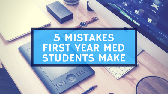 5 Mistakes First Year Students Make