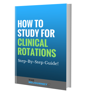 How To Study Clinical Rotation Guide