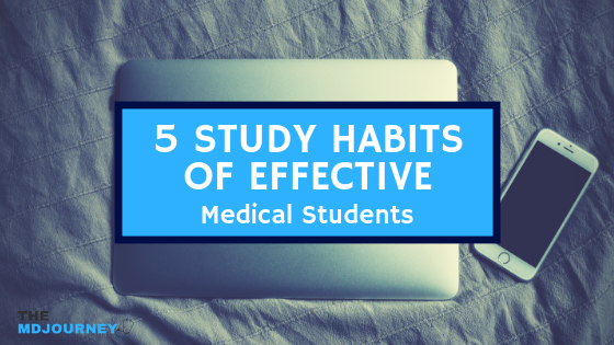 Study Habits of Medical Students