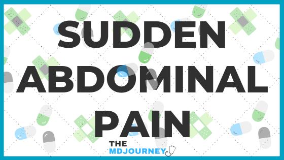 Sudden Abdominal Pain