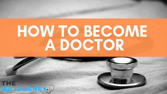 How To Become A Doctor [5 Tips for High School Students]