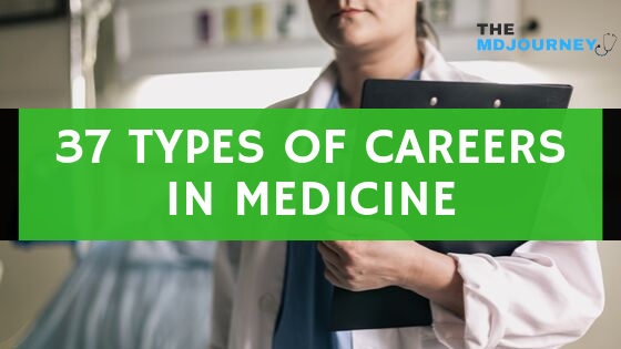 37 Types Of Careers In Medicine