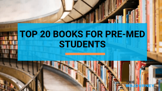 Top 20 Books for Pre-Med Students