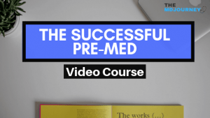 The Successful Pre-Med